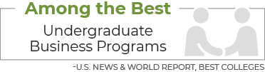 Among the best Undergraduate Business Programs - U.S. News & World Report, Best Colleges